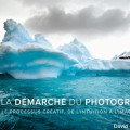 la-demarche-photographique-david-duchemin-pearson-shots-2013