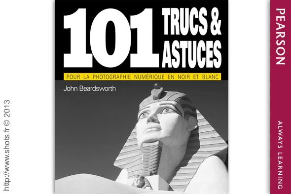 101-trucs-astuces-photographie-numerique-pearson-shots