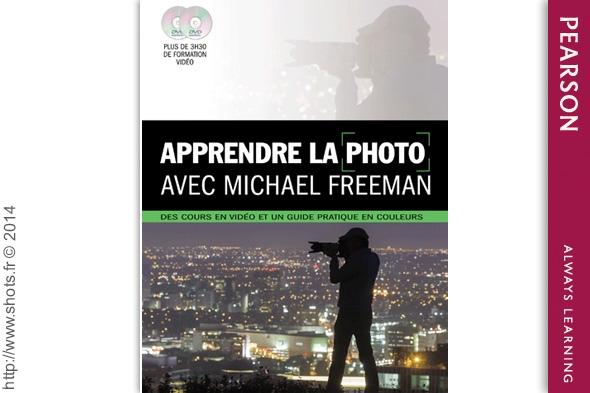 apprendre la photo avec michael freeman