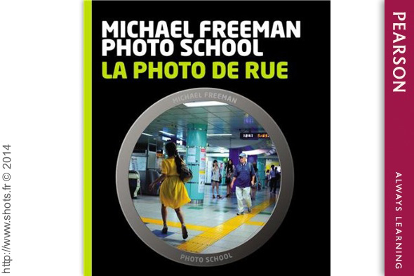 la photo de rue par michael freeman