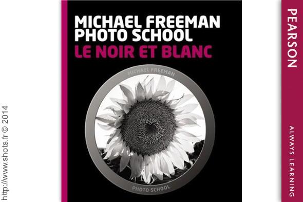 le noir et blanc révélé par michael freeman photo school