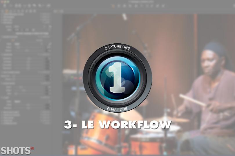 gestion du workflow avec capture one pro 8 SHOTS