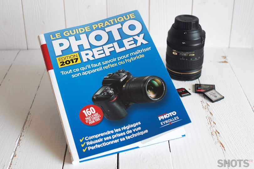 guide pratique photo 2017 Eyrolles