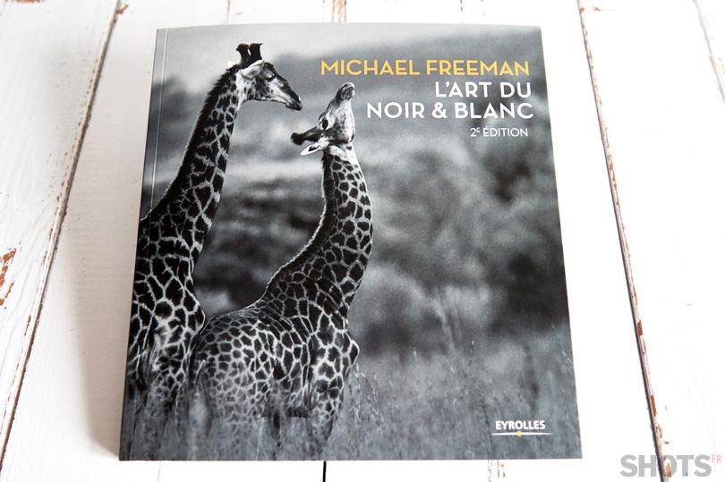 michael freeman l'art du noir et blanc à découvrir sur SHOTS