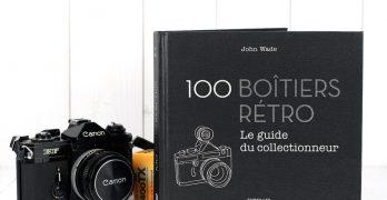 100 boîtiers rétro le guide du collectionneur. Le beau livre à offrir à Noël !
