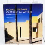 Capturer la lumière, les défis photographiques de Freeman